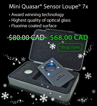 Holiday Season Special. Save 15% on Mini Quasar® Sensor Loupe® 7x  and get 12% OFF orders over $149 CAD.
